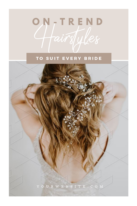 On-Trend Wedding Hairstyles Template