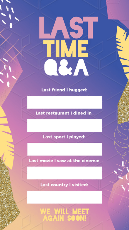 Last Time I... Q&A Theme Story