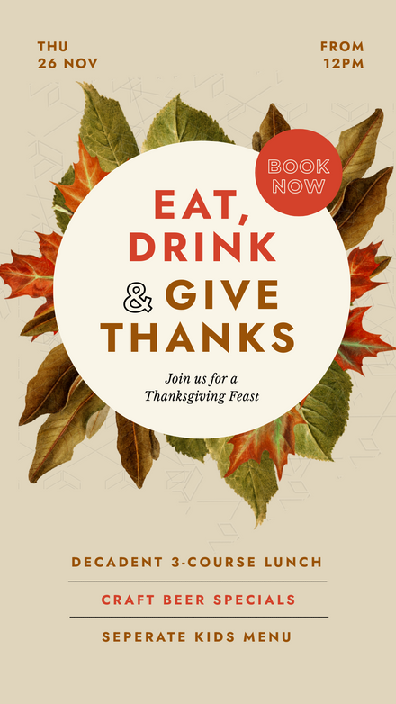 Eat, Drink & Give Thanks - Thanksgiving