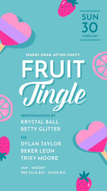 Mardi Gras Fruit Tingle After Party