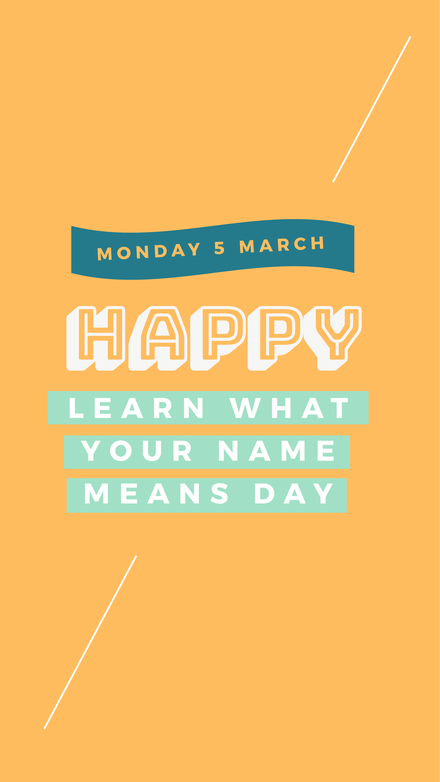 Learn what your name means Instagram Story Template