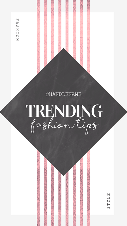 Trending Fashion Tips Instagram Story Template