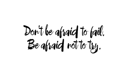 Dont Be Afraid Script Black Inked Quote On White Background Easil