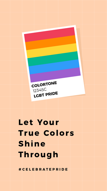 Let your true Colors Shine Through Pride Graphic Template