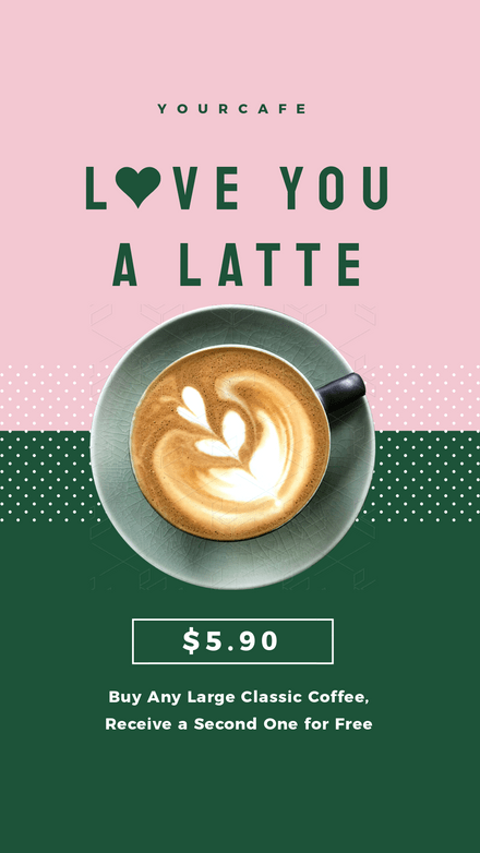 Love you a Latte Coffee Special Template