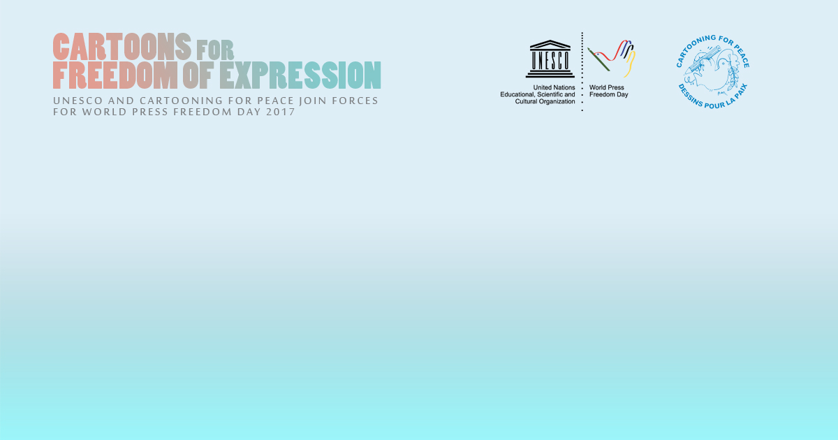 CARTOONS FOR FREEDOM OF EXPRESSION by UNESCO - Exposure