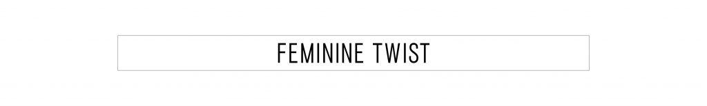 feminine-twist