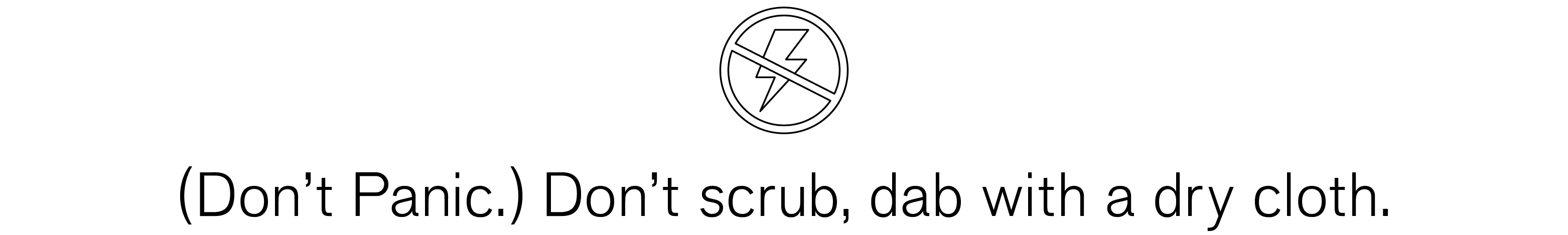 dont-panic-dont-scrub-dab-with-a-dry-cloth