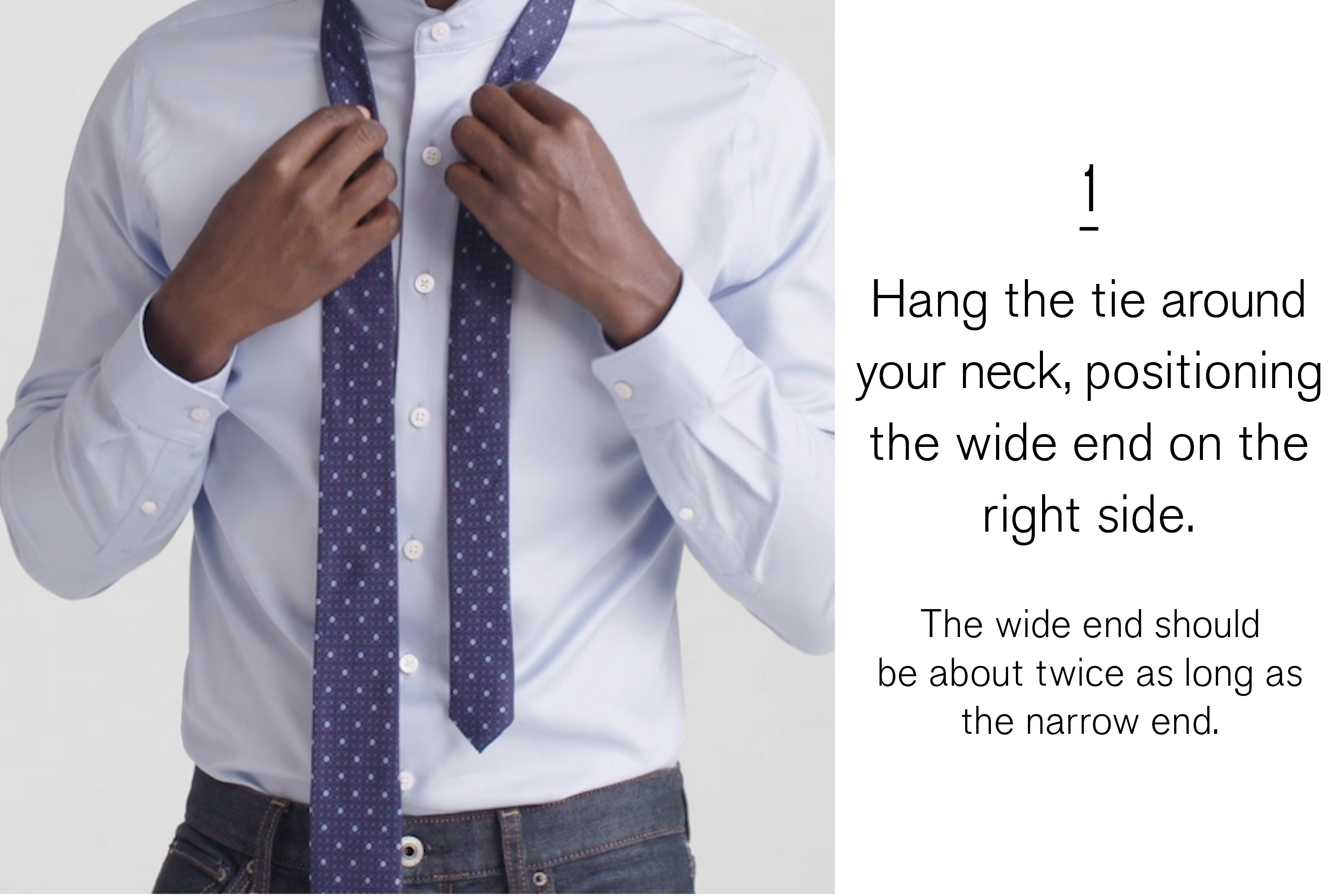 hang-the-tie-around-your-neck-positioning-the-wide-end-on-the-right-side-the-wide-end-should-be-twice-as-long-as-the-narrow-end