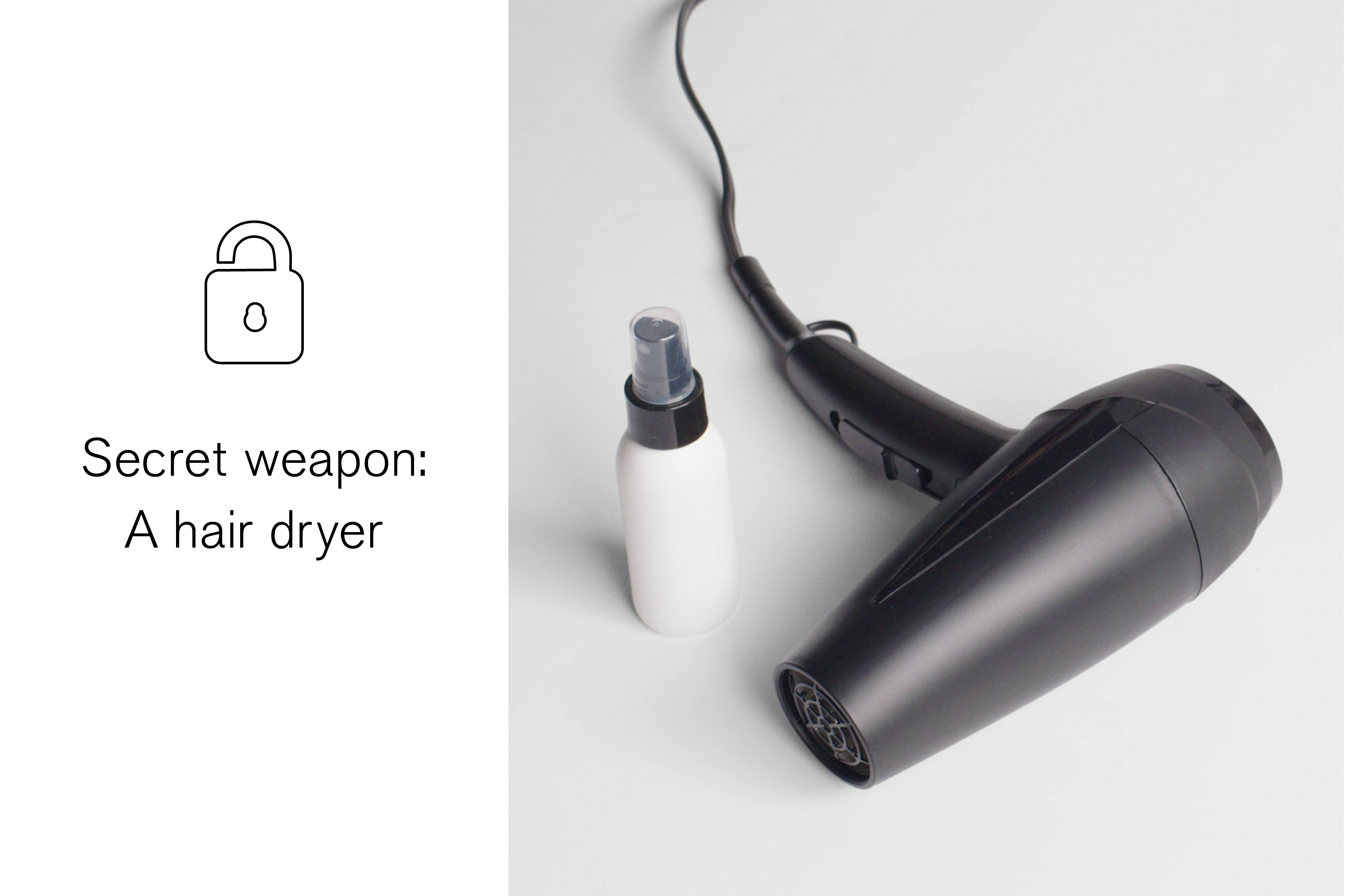 secret-weapon-a-hair-dryer