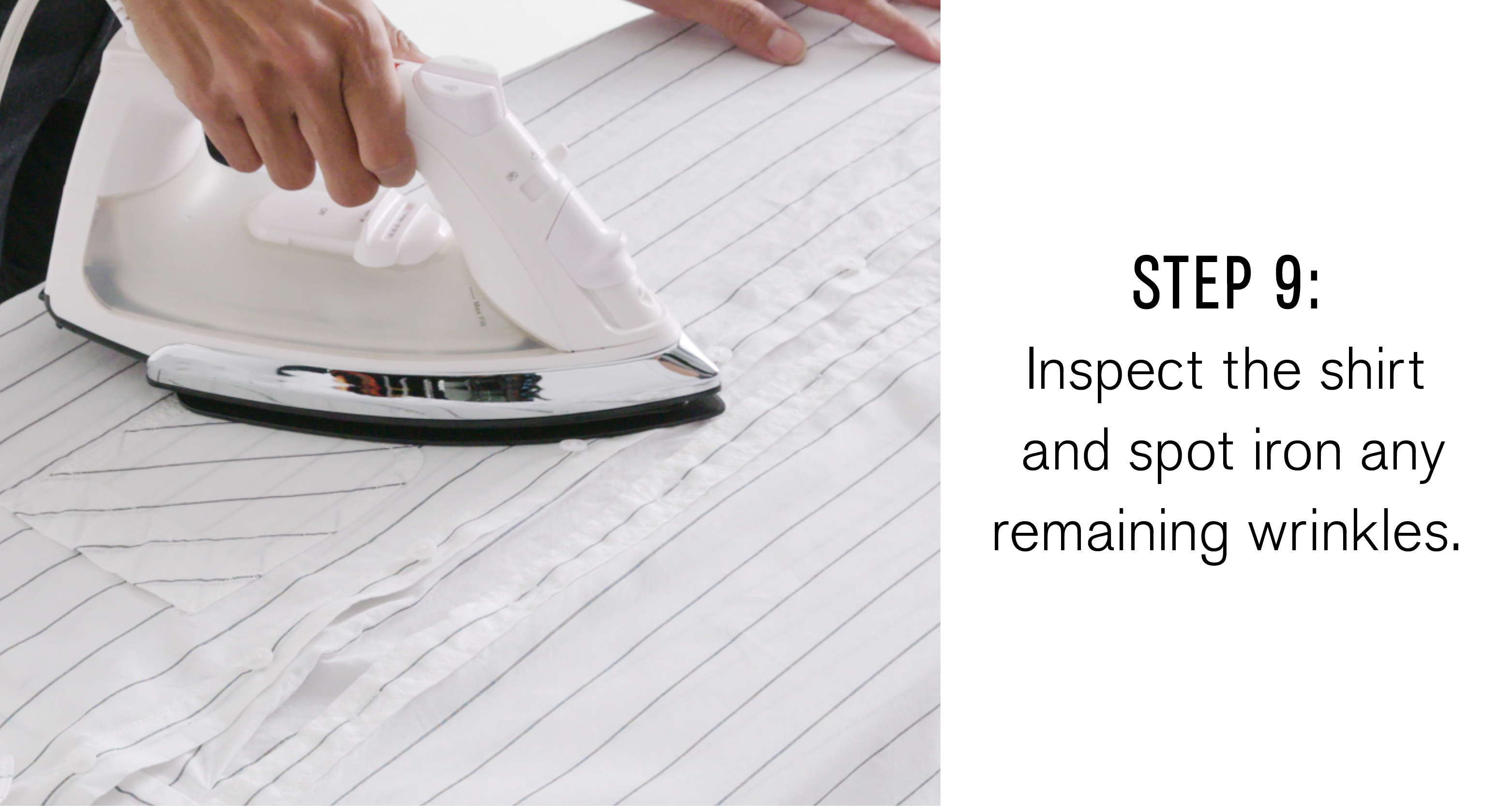 step-nine-inspect-the-shirt-and-spot-iron-any-remaining-wrinkles