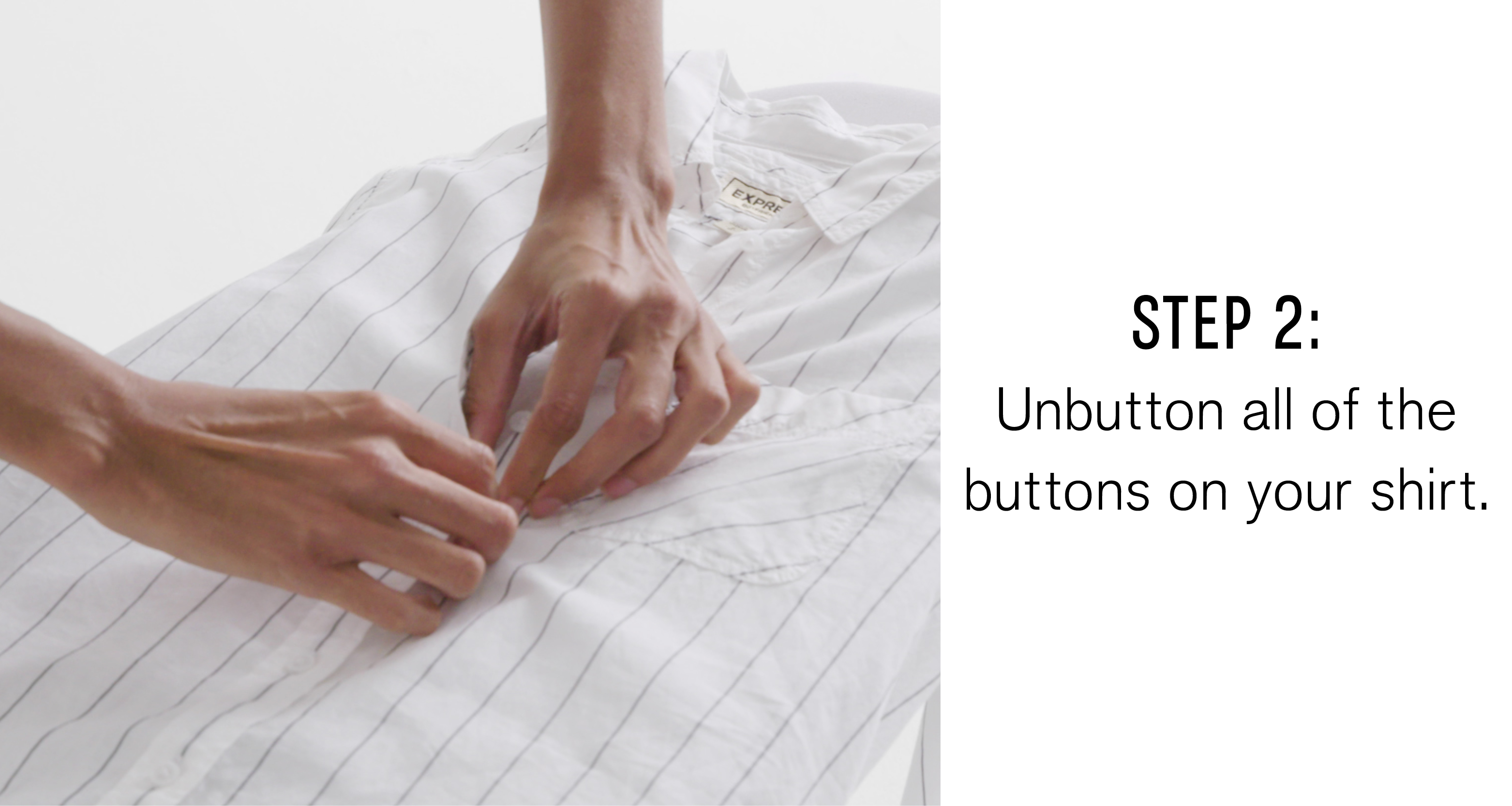 step-two-unbutton-all-of-the-buttons-on-your-shirt