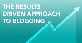 Results driven blogging article