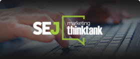 Sej marketing thinktank webinar landing article