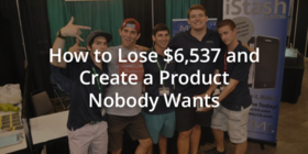 How to not lose 6537 and create a product nobody wants ryan robinson hero image 1 630x315 article