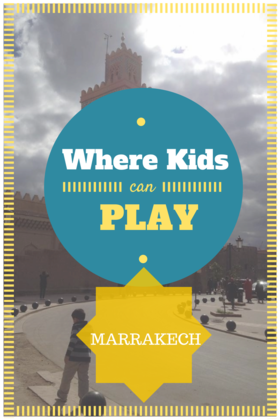 Kids can play in marrakech article
