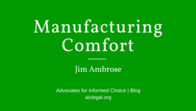 1217504 manufacturing comfort advocates for informed choice article