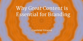 Why great content is good for brands article
