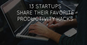 13 startups share their favorite productivity hacks article