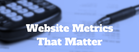 Website metrics that matter article