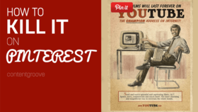 How to kill it on pinterest article