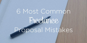 Avoid these 6 most common freelance project proposal mistakes by ryan robinson ryrob text overlay article