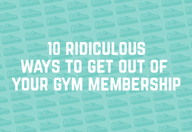 10 ridiculous ways to get out of your gym article
