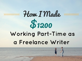How i made 1200 working part time as a freelance writer on horkey handbook article
