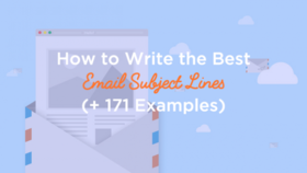 How to write the best email subject lines and 171 best email subject line examples 620x349 article