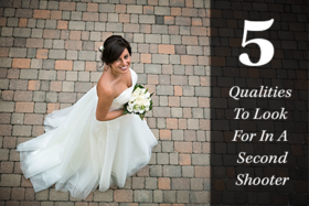 5 qualities to look for in a second shooter article