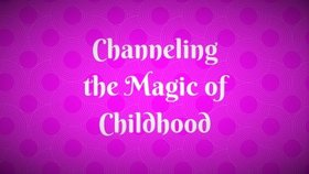 The magic of childhood article