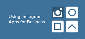 Instagram apps for business 01 article