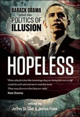 Hopeless barack obama and the politics of illusion book jacket photo 205x300 article