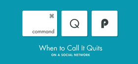 When to call it quites on a social network2 article