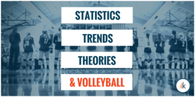 Stats and trends in volleyball article article