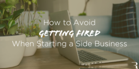 How to avoid getting fired while starting a side business 630x315 article