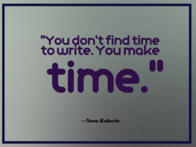 Quote about making time for writing 560x420 article