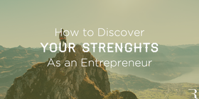 How to discover your strenghts entrepreneur 630x315 article