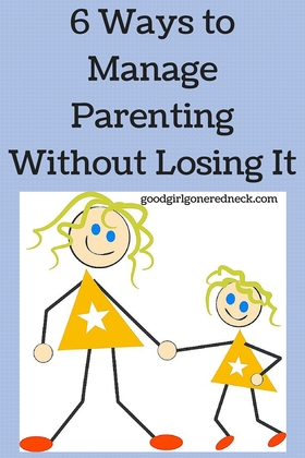 6 ways to manage parenting without losing it article