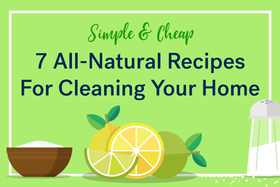 Simple cheap 7 all natural recipes for cleaning your home hero article
