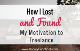 Howilostandfoundmymotivationtofreelance1 article