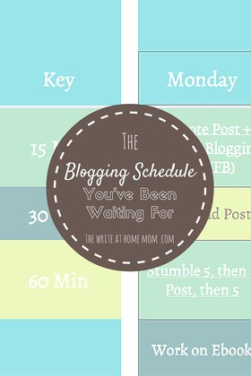 The blogging schedule youve been waiting for the write at home mom square pinterest 1 article