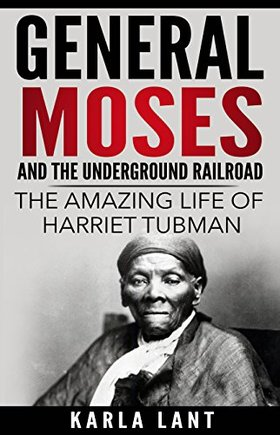 General moses and the underground railroad article