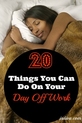 20 things you can do on your day off work 920x1380 article
