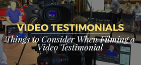 Things to consider when filming a video testimonial article