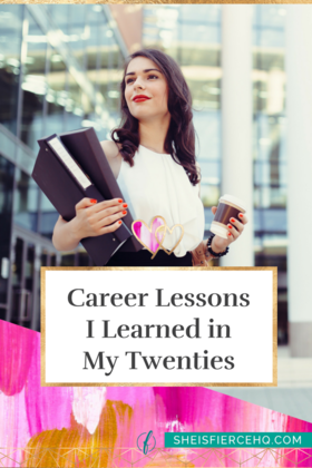 Career lessons i learned in my twenties article