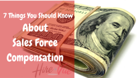 7 things you should know about sales force compensation article