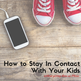 How to stay in touch with your kids article