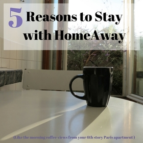 And other reasons to vacay with homeaway2 article