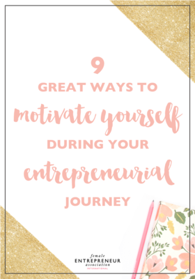 9 great ways to motivate yourself during your entrepreneurial journey article